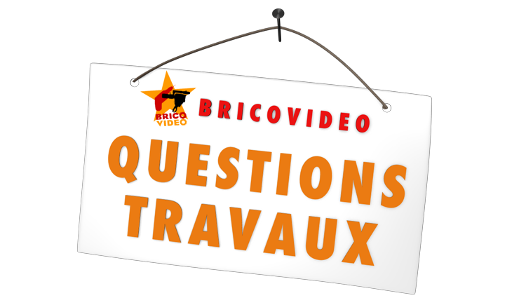 Questions travaux